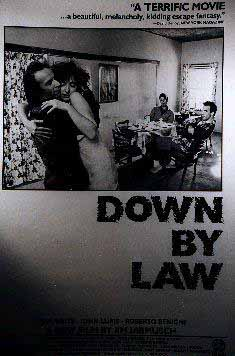 [Down by Law]